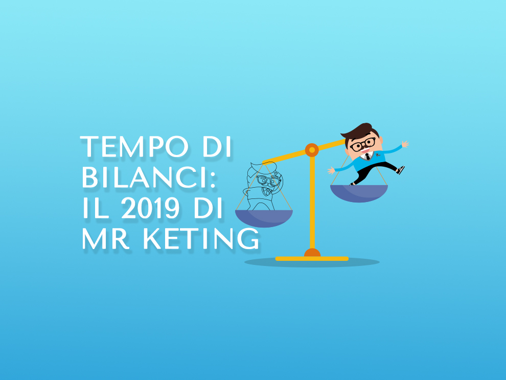 Mr Keting fine del 2019