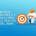 Bonus Ricerca e Sviluppo: le novità 2020 | Mr Keting